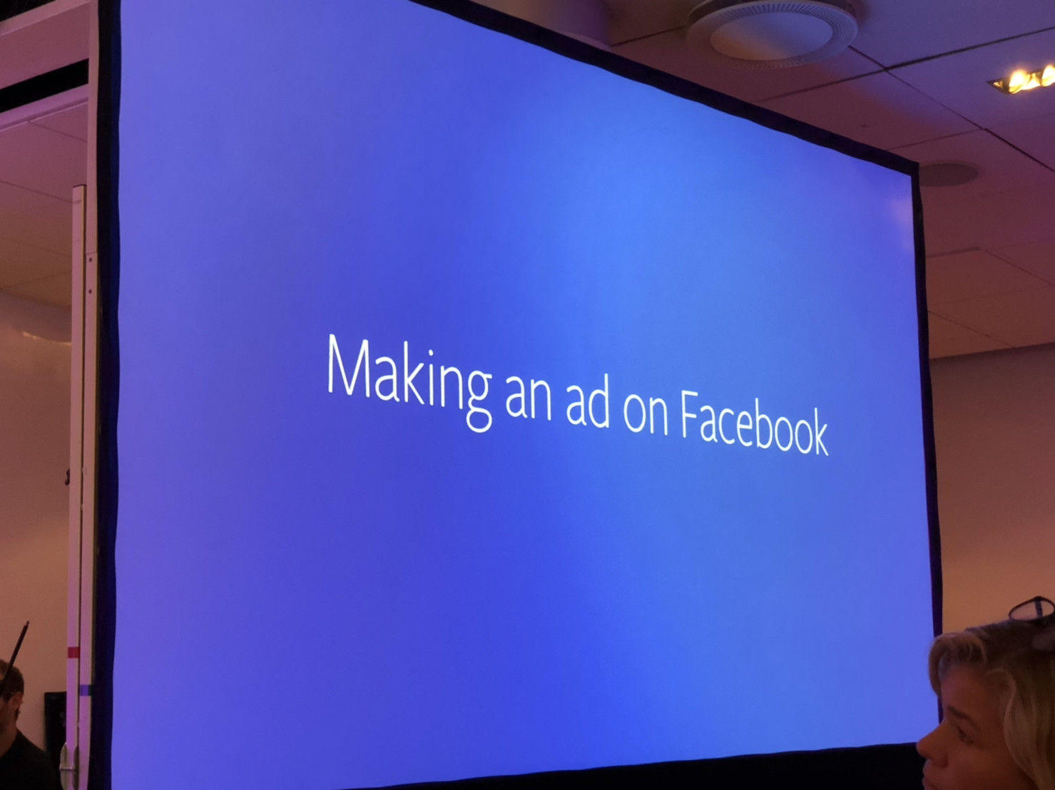 A slide from the Facebook keynote at Nordic Privacy Arena. It reads: 'making an ad on Facebook'