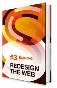 Photo of Smashing Book 3: Redesign the Web